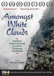 Amongst White Clouds, buddhist documentaries, chinese zen, chan Buddhism